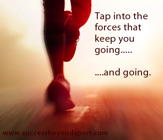 5 forces that will keep you going and going - beyond sport